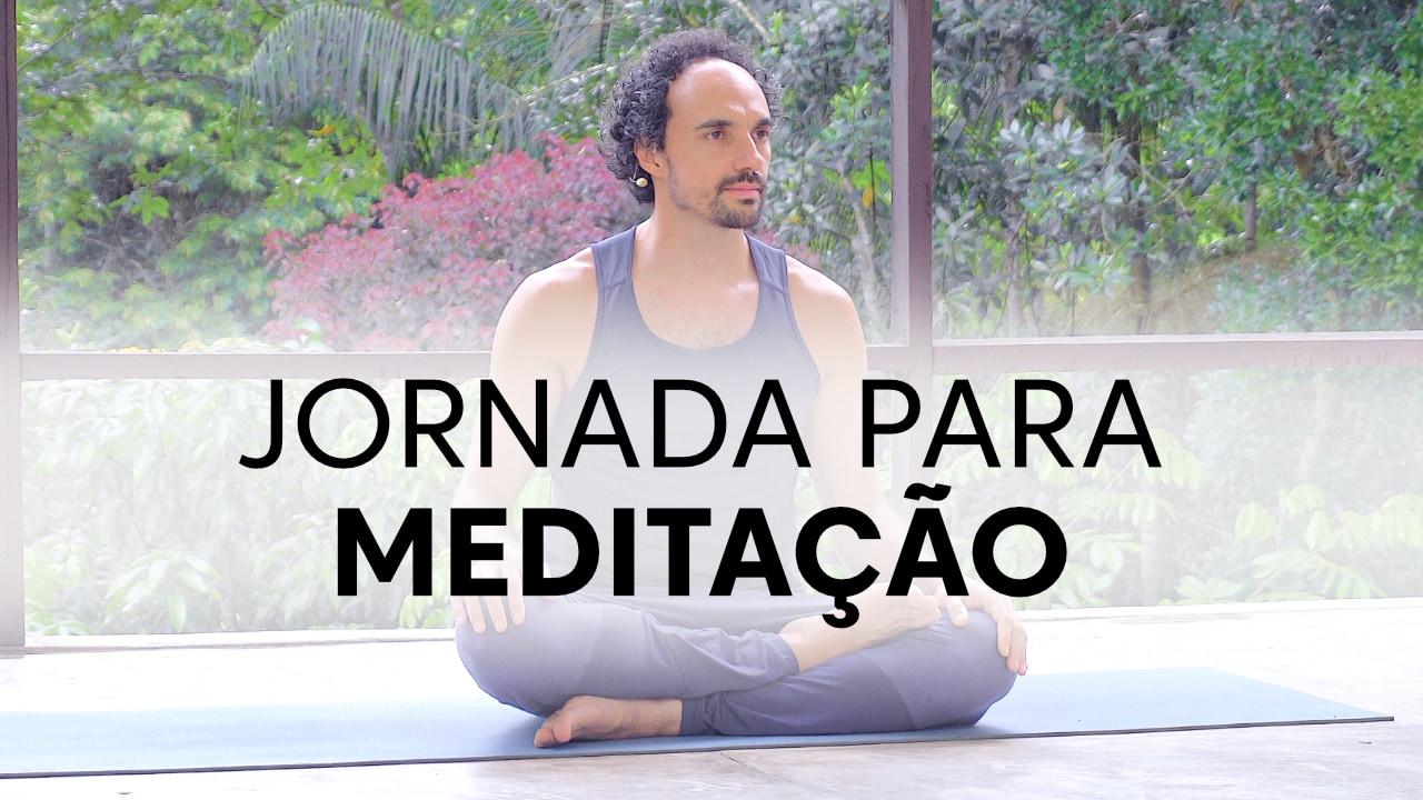 Jornada para Meditação