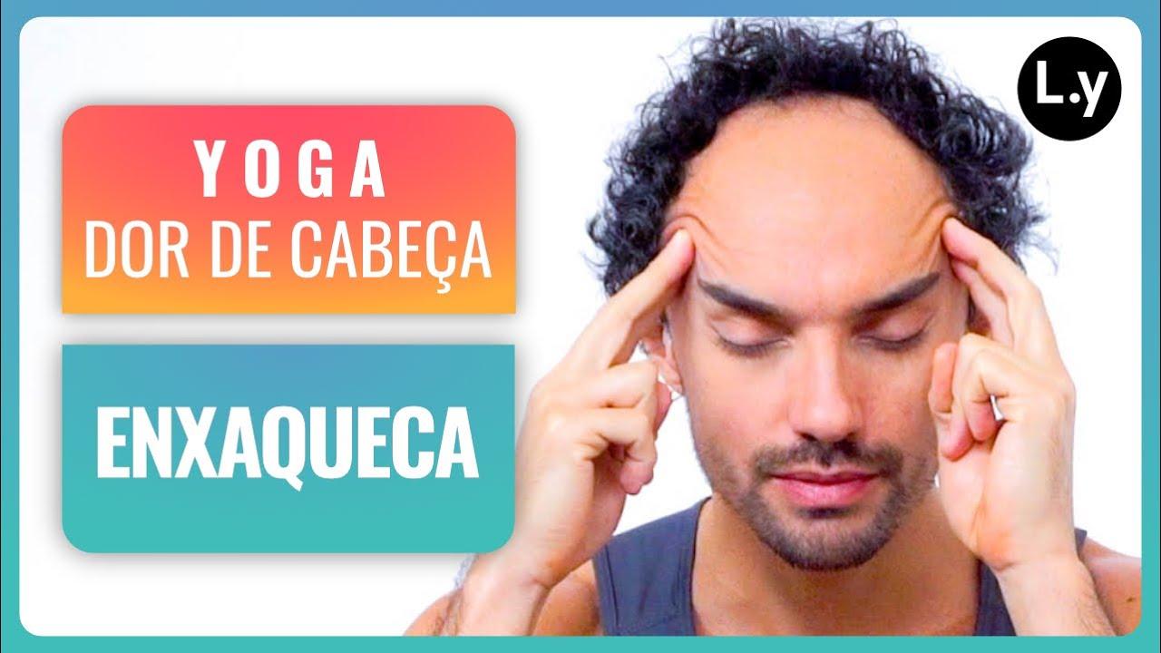Yoga para dor de cabeça e enxaqueca