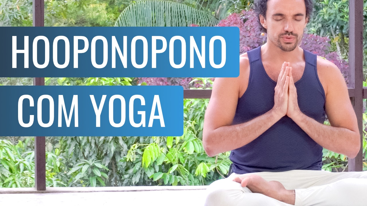 Meditação Hooponopono com Yoga