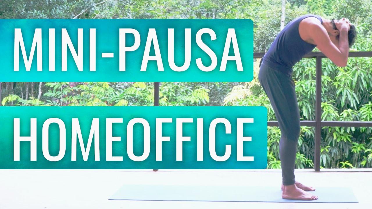 Yoga, Mini Pausa Inteligente no Home Office